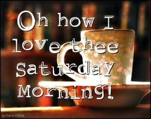 Saturday morning image