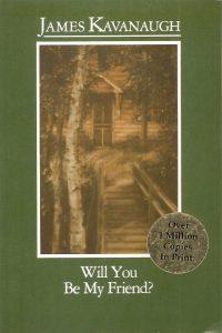 libro-will-you-be-my-friend-james-kavanaugh-4044-MLA115516623_2549-F